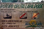 Travel photography:Things not allowed inside the Gruta da Lapa Doce: don´t litter and don´t ... , Brazil