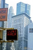 Travel photography:Don`t Walk ... in New York, USA